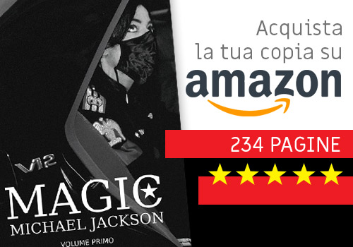 MICHAEL JACKSON MAGIC Volume primo