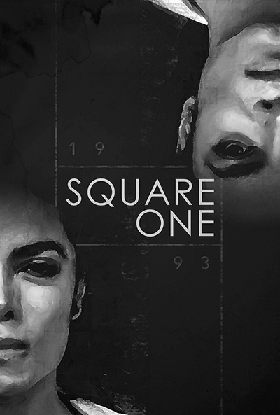 Square One, la locandina ufficiale del documentario.